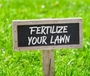 Fertilize Your Lawn Sign